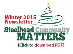 2015 Winter Newsletter Steelhead Community-Click to Download